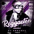 REGGAETON 2K18 DJ EDUARDO THE KING OF REMIX