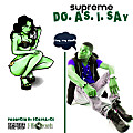 01 - Supreme - Do As I Say  (Produced By Scrufayce) [Clean Version]