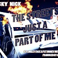 01 Lucky Nick Ft. Smiley Face & Money Mitch - Streets is A Part of Me