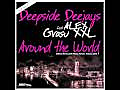 Deepside Deejays Feat. Alex & Grasu XXL - Around The World (Club Mix)