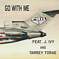 (clean) Go With Me Feat. J. Ivy & Tarrey Torae