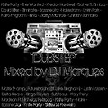 Dubstep Mixed by DJ Marques