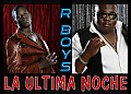 R Boys - La Última Noche (New Single 2012) (Original)