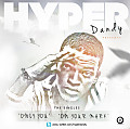 Hyper Dandy - On Your Mark [Prod By D'tunes]