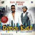 Slim-Brown-ft.-Kcee-DANCE-KELE