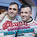 #22 Podcast DEEJAY PLAYLIST Radio Show - Mixes by DJ Niko & Luis Deluxe (House Music Mix)