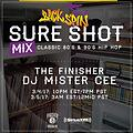 MISTER CEE SURE SHOT MIX BACKSPIN SIRIUS XM 3/4/17