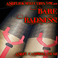 BARE BADNESS ANGELICK SELECTION VOL 10