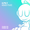 Alpha 9 - Higher Place (extended mix)