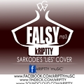 FALSY (SARKODIE'S 'LIES' COVER)