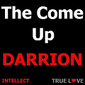 The Come Up (Mec J, Izzy, & Darrion)