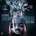 Dreamchasers Feat Beanie Sigel