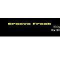 Shade - Groove Fresh Mixing Series °2011