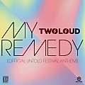 twoloud – My Remedy (Official Untold Festival Anthem) (Original Mix)