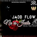 Jadd Flow_-_No Es Justo Prod. Tha Crazy (Rec Records)