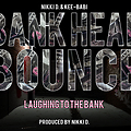 Bank Head Bounce