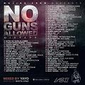NO GUNS ALLOWED MIXTAPE ONE TRACK