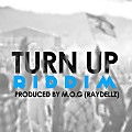 (Turn Up Riddim)  [Prodby M.O.G Beatz]