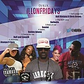 ILLONFRIDAYS all new music by @djillx