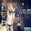 T.X feat. AMR - Hielo Perfecto (by B-Real Music)
