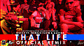 That Life (Official Remix) (Prod. By Kongreezy & Rahdeekhal) (Las Potencias Del Genero) By (Joshua Flow - iPauta, Inc.)