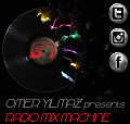 Omer Yilmaz Presents - Radio Mix Machine - 67