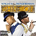 Yung Jay R - Shine On (feat. French Montana) CDQ
