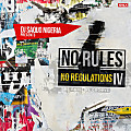 No Rules No Regulations IV
