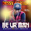 Dessy carter ft  Nasa -Be Your Man