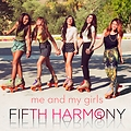 Fifth Harmony - Me My Girls