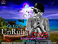 @GsKartel507/ Unruly Love 2 capitulo Prod. by @Junii_KMC & @ThaCrazyBoys (Rec Records)