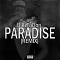 Big Sean - Paradise (Remix) Feat . BillzTaDon