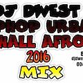 URBAN HIPHOP DANCEHALL 2016 MIX