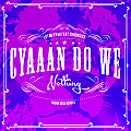 Lutan Fyah Ft Chronixx - Cyaaan Do We Nothing - Noah Issa Remix