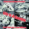 Life Is A Gamble (Feat. J.Gram Williams)