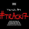 Terah AM - #Track17 (Freestyle)