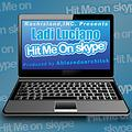 Hit Me On Skype By LadiLucianoTM