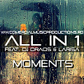 All IN 1 feat. Dj Draos & Larisa - Moments