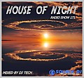 HOUSE OF NIGHT RADIO SHOW 171 MIXED BY DJ TECH  19-08-2017