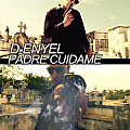 D-Enyel - Padre Cuidame (Prod. By Los Movie Makers)