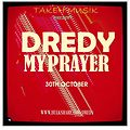 DREYD-MY PRAYER