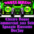 Electro House Commercial 2013 Select Ignazio Russotto DeeJay