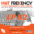 HOT FREKENCY #EP82 — DJ PATCHY MIX