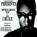 Murda Crack_I rule_2shymusic