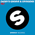Daddy's Groove & Cryogenix - Tilt (Club Mix)