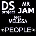 DS PROJECT & MR JAM FEAT MELISSAH - PEOPLE