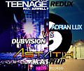 Teenage Redux (Astat!x mashup)