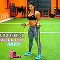 DJMOESKIENO LIVE WORKOUT MIX