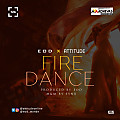EOD x Attitude - Fire Dance {prod. by EOD}