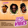 My Kutchie Cup Well Full Up A Vibes [CULTURE MIX]